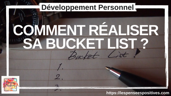 Comment réaliser sa bucket list?