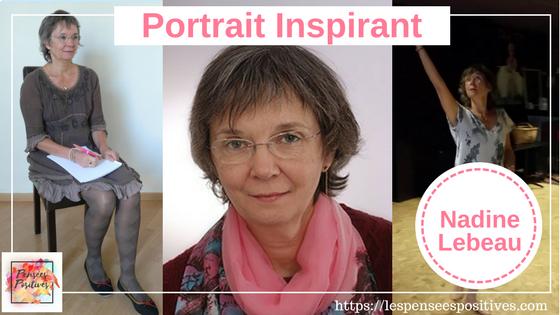 portrait - Nadine Lebeau Guide vers vous même. Accompagnement, Formation, Danse