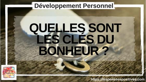 QUELLES SONT LES CLÉS DU BONHEUR
