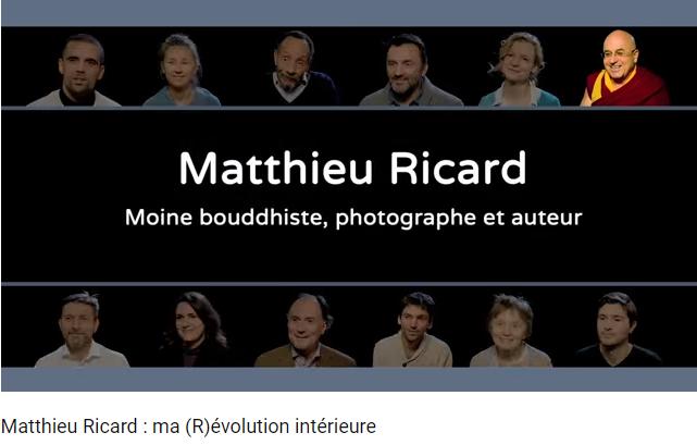 Vidéo positive – Matthieu Ricard, ma (R)évolution intérieure