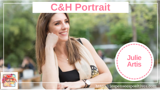 C&H Portrait – Julie Artis, Chief Happiness Officer engagée
